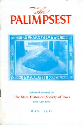 The Palimpsest - Volume 32 Number 5 - May 1951. William J. Petersen