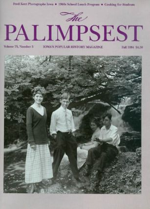 The Palimpsest - Volume 75 Number 3 - Fall 1994. Ginalie Swaim