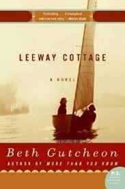 Leeway Cottage. Beth Gutcheon