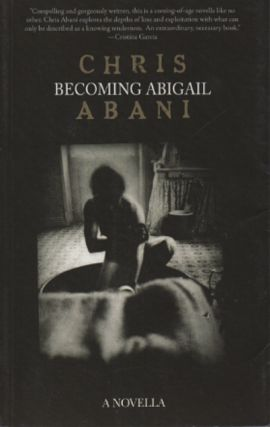 Becoming Abigail. Chris Abani
