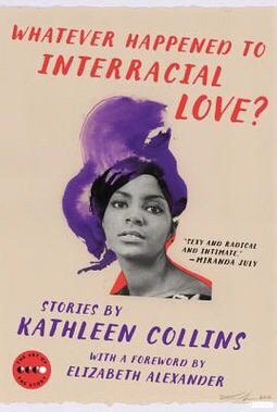 Whatever Happened to Interracial Love? Kathleen Collins