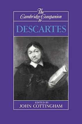 The Cambridge Companion to Descartes. John Cottingham