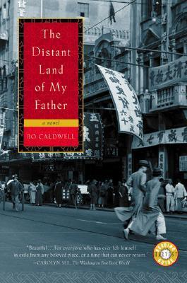 The Distant Land of My Father. Bo Caldwell