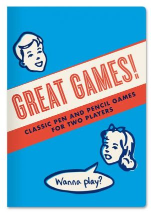 Great Games! Classic Pen and Pencil Games for Two Players