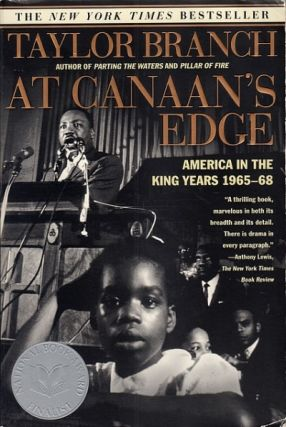 At Canaan's Edge: America in the King Years, 1965-68. Taylor Branch