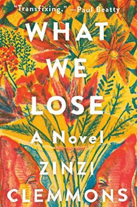 What We Lose. Zinzi Clemmons