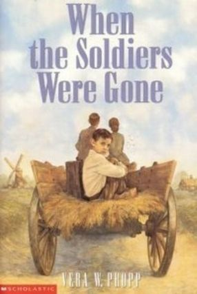 When the Soldiers Were Gone. Vera W. Propp