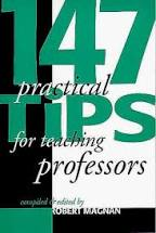 147 Practical Tips for Teaching Professors. Robert Magnan