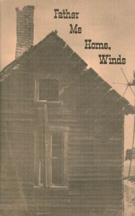 Father Me Home, Winds: Black Jack #4: A Collection of Western Writing. Art Cuelho, Dean Phelps,...