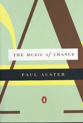 The Music of Chance. Paul Auster