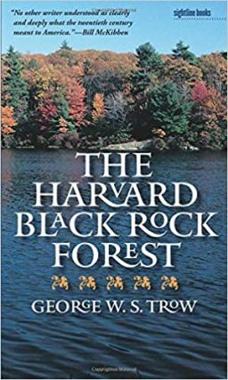 The Harvard Black Rock Forest. George W. S. Trow