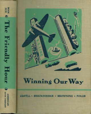 Winning Our Way (The Friendly Hour - Book Six). Ullin W. Leavell, Elizabeth G. Breckinridge, Mary...
