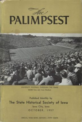 The Palimpsest - Volume 38 Number 10 - October 1957. William J. Petersen