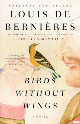 Birds Without Wings. Louis de Bernieres