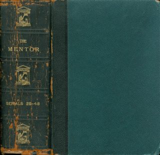The Mentor: Serials 25-48 (Aug 1913 - January 1914). The Mentor Association