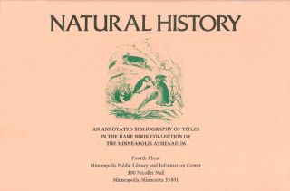 Natural History : An Annotated Bibliography of Titles in the Rare Book Collection of the...