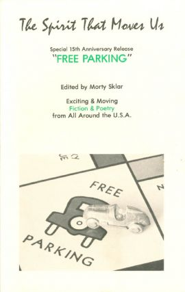 "The Spirit That Moves Us (Vol. 10, No. 2): Special 15th Anniversary Release: ""Free Parking"" Morty..."