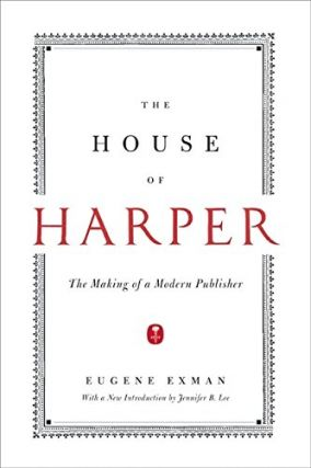 The House of Harper. Eugene Exman