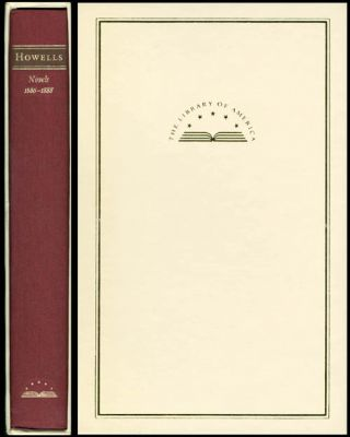 Novels 1886 - 1888 : The Minister's Charge - April Hopes - Annie Kilburn. William Dean Howells