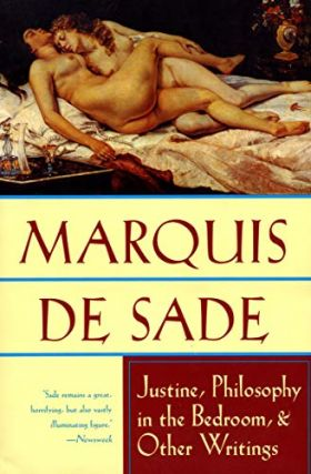 Justine, Philosophy in the Bedroom, and Other Writings. Marquis de Sade, Richard Seaver, Austryn...