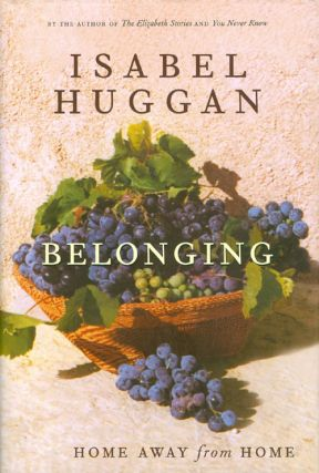 Belonging. Isabel Huggan