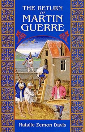 The Return of Martin Guerre. Natalie Zemon Davis