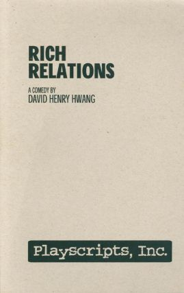 Rich Relations: A Comedy. David Henry Hwang