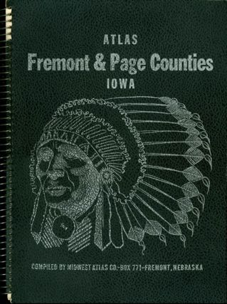 Atlas of Fremont and Page Counties, Iowa. Midwest Atlas Co