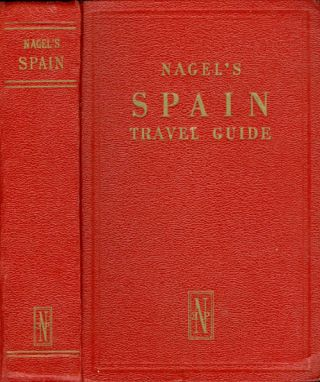 Spain (The Nagel Travel Guide Series). Gilbert R. Martineau