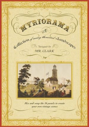 Myriorama: A Collection of Many Thousand Landscapes. Clark Mr., John Heaviside Clark