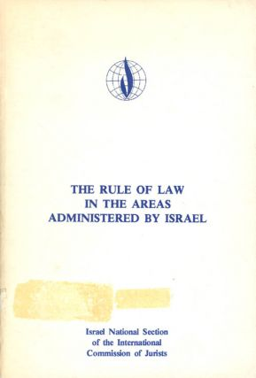 The Rule of Law in the Areas Administered by Israel
