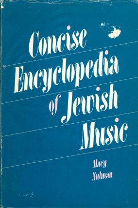 Concise Encyclopedia of Jewish Music. Macy Nulman
