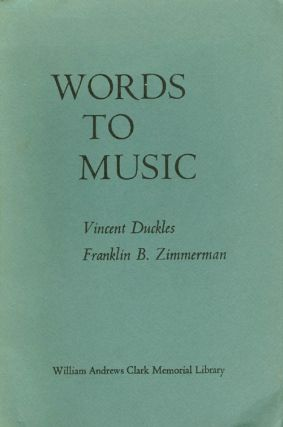 Words to Music: Papers on English Seventeenth-Century Song Read at a Clark Library Seminar,...