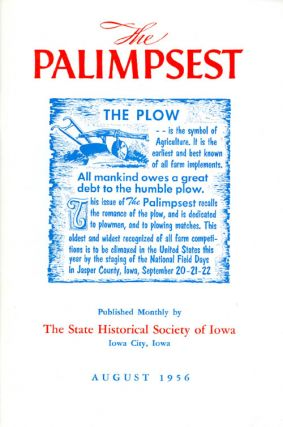 The Palimpsest - Volume 37 Number 8 - August 1956. William J. Petersen
