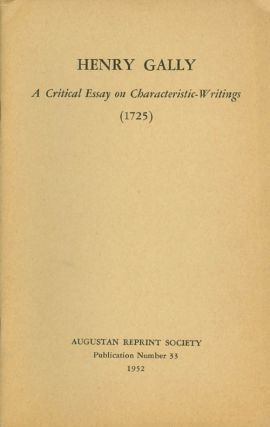 A Critical Essay on Characteristic-Writings from his translation of The Moral Characters of...
