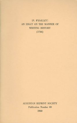 An Essay on the Manner of Writing History. Publication Number 80. P. Whalley, Keith Stewart,...