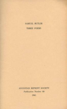 Three Poems. Publication Number 88. Selected, Introduction, Samuel Butler, Alexander C. Spence