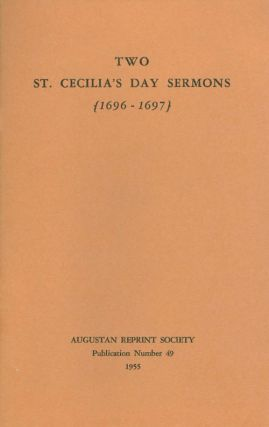 Two St. Cecilia's Day Sermons: The Usefulness of Church-Music. A Sermon (1696) and Church-Musick...