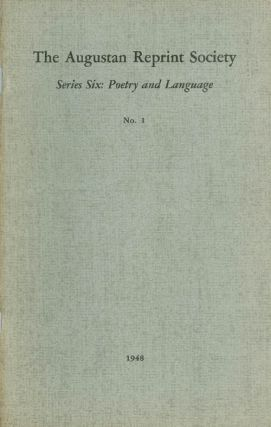 Series Six: Poetry and Language, No. 1: Reflections on Dr. Swift's Letter to Harley (1712) and...
