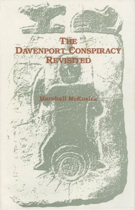 The Davenport Conspiracy Revisited. Marshall McKusick