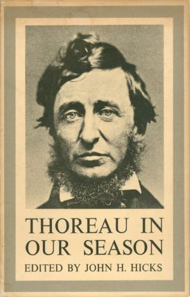 Thoreau in Our Season. John H. Hicks, Martin Luther Jr. King, Martin Buber, Carl Bode