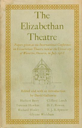 The Elizabethan Theatre: Papers given at the International Conference on Elizabethan Theatre in...