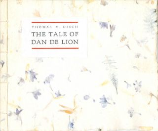 The Tale of Dan De Lion. Thomas Disch
