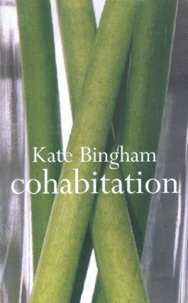 Cohabitation. Kate Bingham
