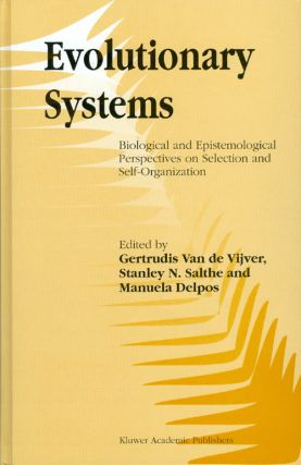 Evolutionary Systems: Biological and Epistemological Perspectives on Selection and...