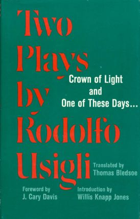 Two Plays by Rodolfo Usigli: Crown of Light - and - One of These Days... (Contemporary Latin...