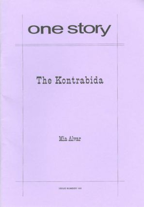 The Kontrabida (One Story, Issue #165). Mia Alvar