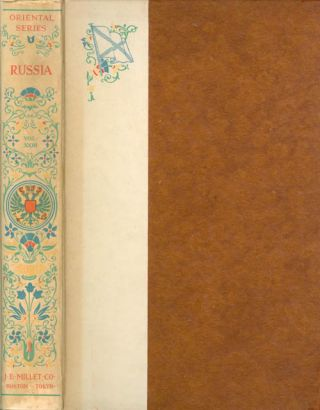 Russia: Its History and Condition to 1877, Volume II (Oriental Series, Volume XXIII). Donald...