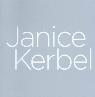 Janice Kerbel. Janine Mileaf, The Arts Club of Chicago, foreword