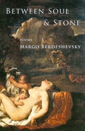 Between Soul and Stone. Margo Berdeshevsky